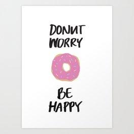 Donut Worry Be Happy Illustration Art Print
