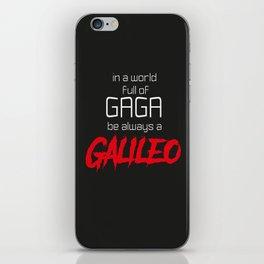 Be a Galileo iPhone Skin