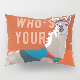 Who's Your Llama Pillow Sham