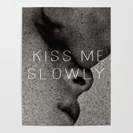 KISS ME SLOWLY Poster