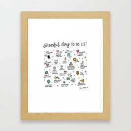 Stressful Day To-Do List Framed Art Print