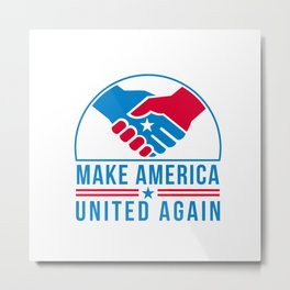 American Hands in Handshake with USA Star and Words Make America United Again Retro Metal Print