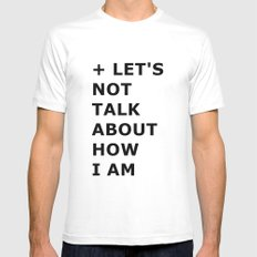 Let's not  Mens Fitted Tee White MEDIUM