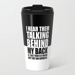 I hear them... Gym Motivational Quote Travel Mug