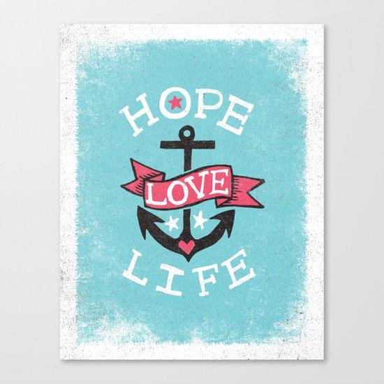 HOPE LOVE LIFE - ANCHOR Canvas Print