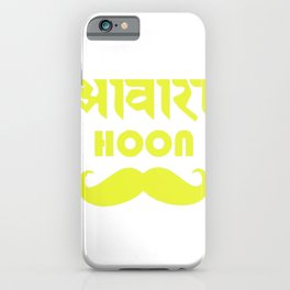 Awaara Hoon iPhone Case