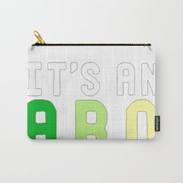 IT'S AN ARO THING T-SHIRT Carry-All Pouch