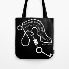 The Truth Does Not Change... Tote Bag