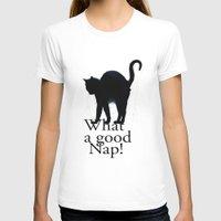 legolas T-shirts featuring What a Good Nap! by Bob Pestana