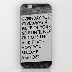 HOW TO BECOME A GHOST iPhone Skin