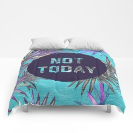 Not today - blue version Comforters
