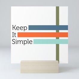 Simple Life Mini Art Print
