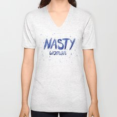 Nasty Woman ART | Such a Nasty Woman Unisex V-Neck