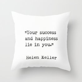 Helen Keller. Success and happiness. Throw Pillow