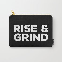 Rise & Grind Gym Quote Carry-All Pouch