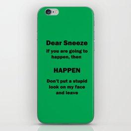 Dear Sneeze iPhone Skin