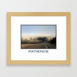 Inspiring Patience Framed Art Print