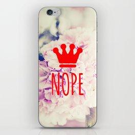 Nope. Noooooooope. iPhone Skin