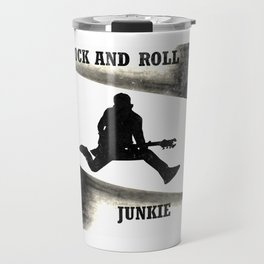 Rock and Roll Junkie Travel Mug