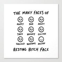 Resting Bitch Face Canvas Print