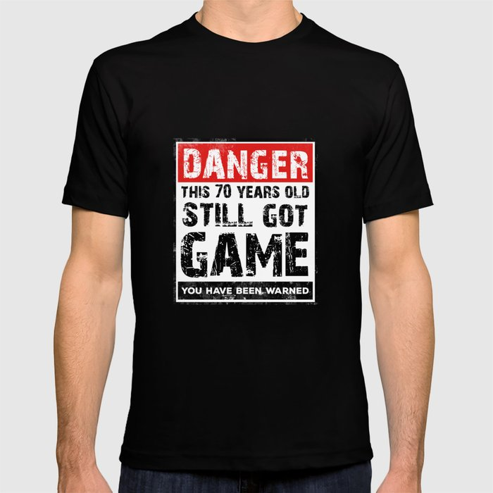 Funny 70th Birthday Game T Shirt 70 Year Old Birthday Gift T Shirt