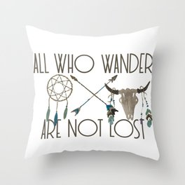All Who Wander Are Not Lost Native American Dreamcatcher Arrows and Skull Throw Pillow
