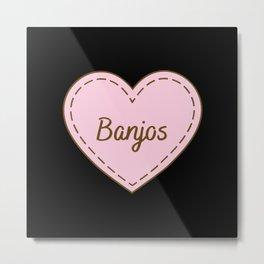 I Love Banjos Simple Heart Design Metal Print