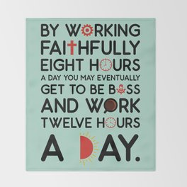 Lab No. 4 Working Faithfully Eight Hours Robert Frost Motivational Quotes Throw Blanket