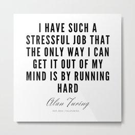 9    | Alan Turing Quotes  | 190716 | Metal Print