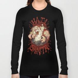 Hail Santa Long Sleeve T-shirt
