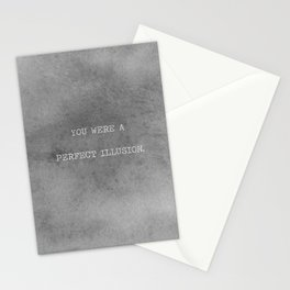 You Were A Perfect Illusion.  Stationery Cards