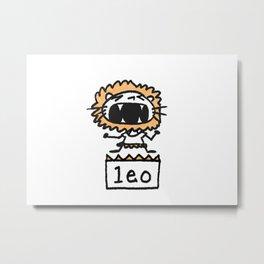 Rawwrrrr! says the Leo. Metal Print