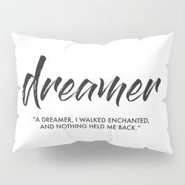 Dreamer Pillow Sham