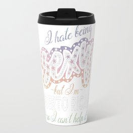 Hate being Sexy I'm Puerto Rican So I Can't Help It Travel Mug