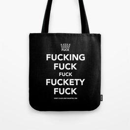 Fucking Fuck Fuck Fuckety Fuck Tote Bag