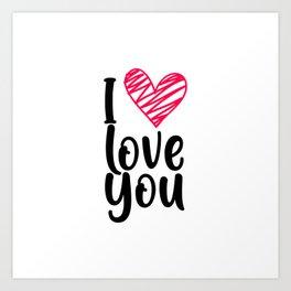 I love you 1 Art Print