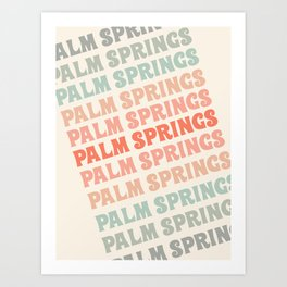Palm Springs typography trendy retro vintage style 70s minimal art socal cali vibes Art Print