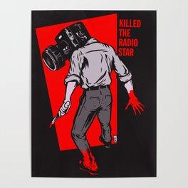 Kills The Radio Star Poster