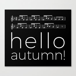 Hello autumn! (black) Canvas Print