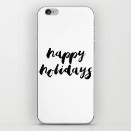 Happy Holidays #minimalism #blackwhite iPhone Skin
