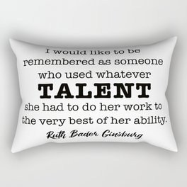 Ruth Bader Ginsburg Notorious RBG Talent Rectangular Pillow