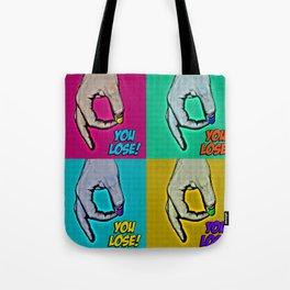 You Lose Tote Bag