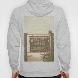 welcome to colorful colorado Hoody