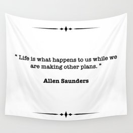 Allen Saunders Quote Wall Tapestry