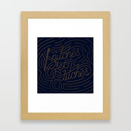 Snitches Get Stitches Framed Art Print
