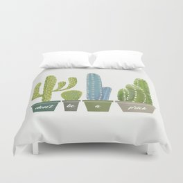 Don't Be A Prick Cactus Duvet Cover