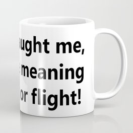 Cancer taught me Coffee Mug