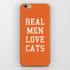 Real Men Love Cats Funny Quote iPhone & iPod Skin