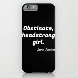 Pride and Prejudice Quote II iPhone Case