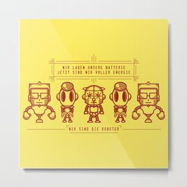 We are the Robots Metal Print